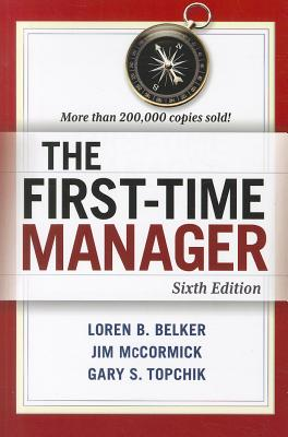 The First-Time Manager By Belker, Loren B.